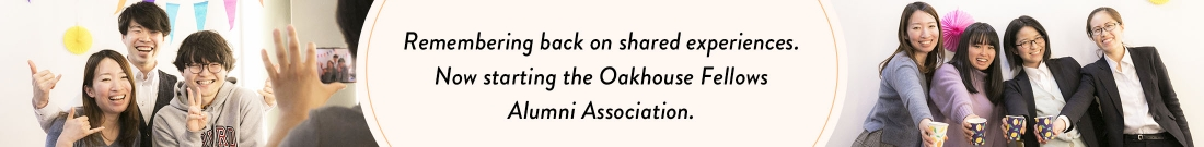 Remembering back on shared experiences.  Now starting the Oakhouse Fellows Alumni Association.